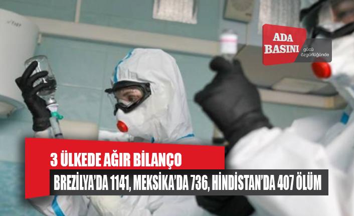 Meksika, Brezilya ve Hindistan'da COVID-19 ölümleri artıyor