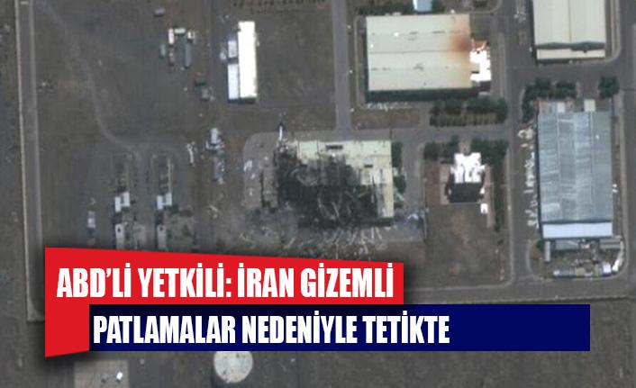 ABD'li yetkili: İran gizemli patlamalar nedeniyle tetikte