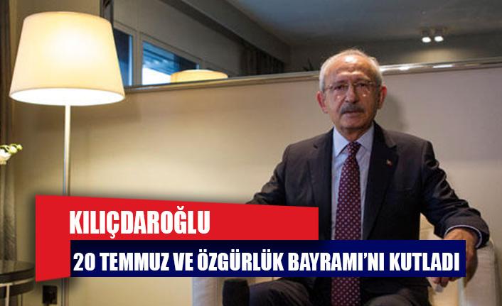 Kılıçdaroğlu, 20 Temmuz Barış ve Özgürlük Bayramı'nı kutladı