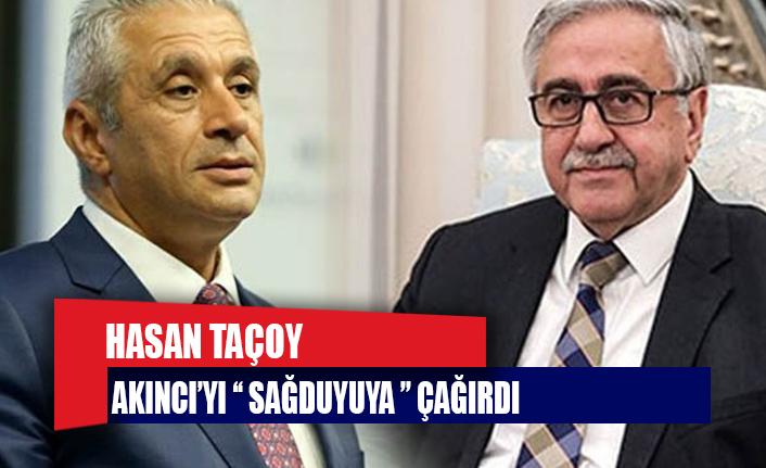 """""""Sayın Mustafa Akıncı'yı sağduyuya davet ediyorum"""""""