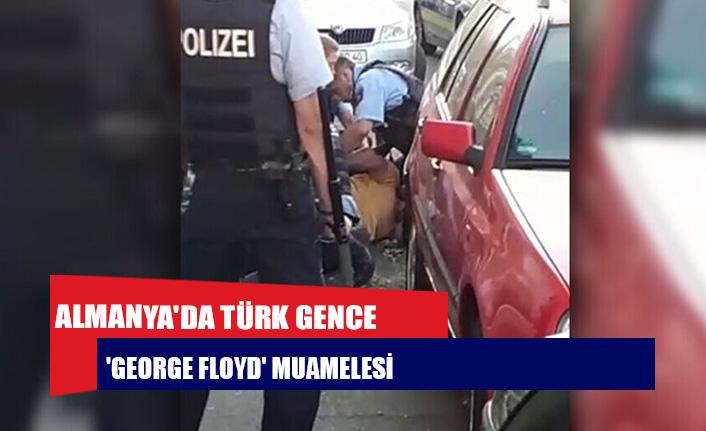 Almanya'da Türk gence 'George Floyd' muamelesi
