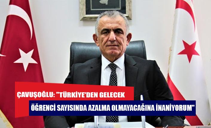 """Çavuşoğlu: """"Türkiye'den gelecek öğrenci sayısında azalma olmayacağına inanıyorum"""""""