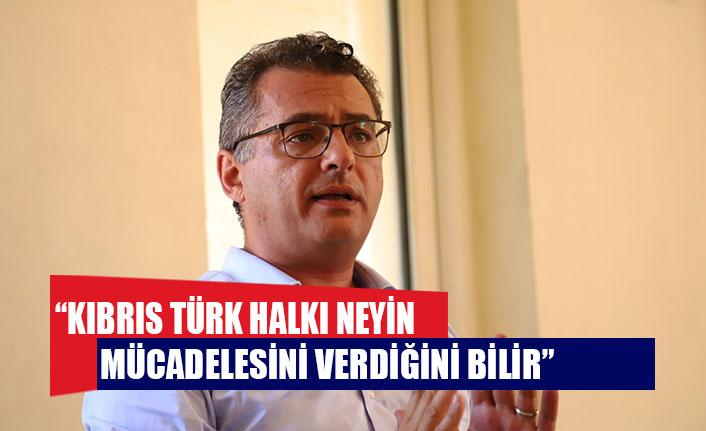 """ERHÜRMAN: """"KIBRIS TÜRK HALKI NEYİN MÜCADELESİNİ VERDİĞİNİ BİLİR"""""""