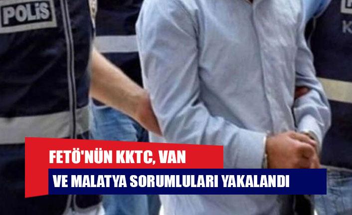 FETÖ'nün KKTC, Van ve Malatya sorumluları yakalandı