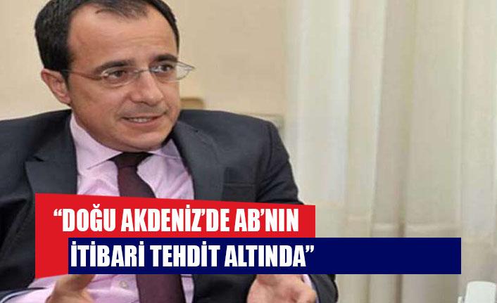 """Hristodulidis: """"Doğu Akdeniz'de AB'nin kendi itibarı tehdit altında"""""""
