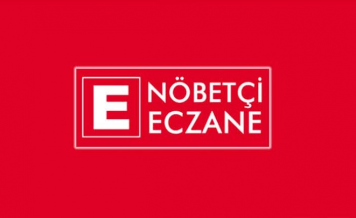 Nöbetçi Eczaneler /25 Ağustos 2020