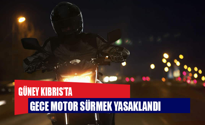'Ses kirliliği' gerekçesiyle Güney'de gece motosiklet kullanımı yasaklandı