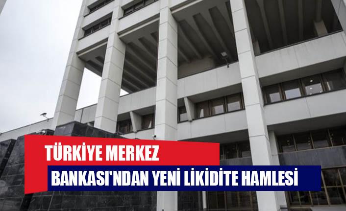 Türkiye Merkez Bankası'ndan yeni likidite hamlesi