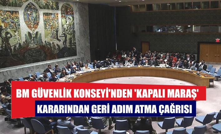 BM Güvenlik Konseyi'nden 'Kapalı Maraş' kararından geri adım atma çağrısı