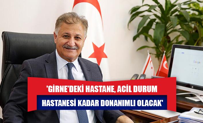 Ali Pilli: 'Girne'deki hastane, Acil Durum Hastanesi kadar donanımlı olacak'