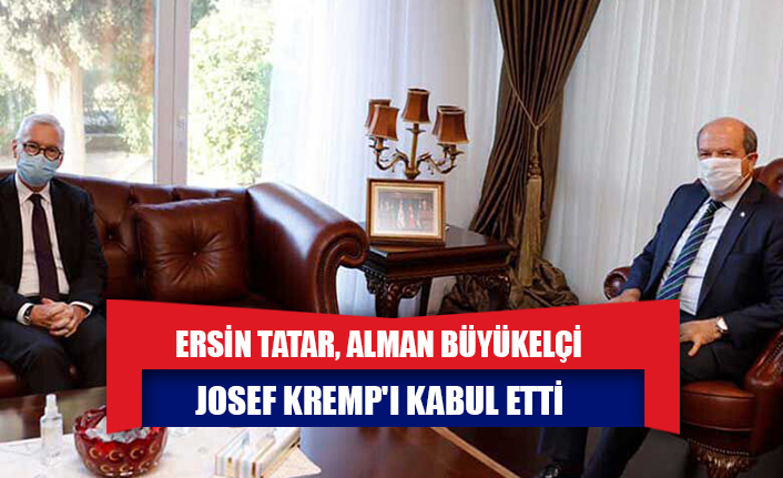 Cumhurbaşkanı Ersin Tatar, Alman Büyükelçi Josef Kremp'i kabul etti