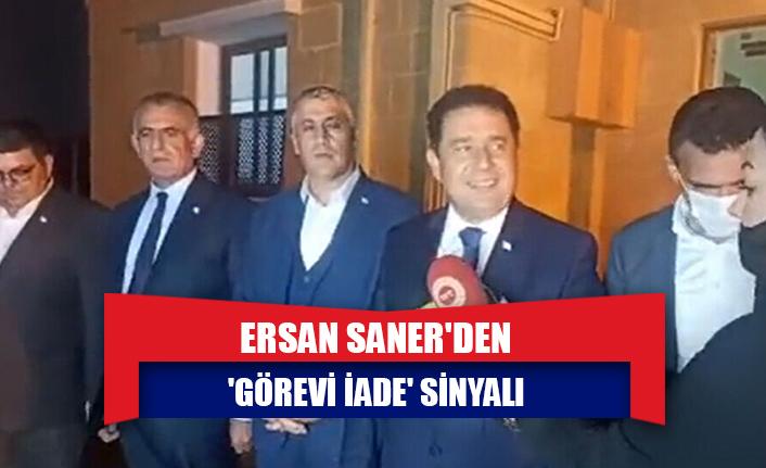 Ersan Saner'den 'görevi iade' sinyali