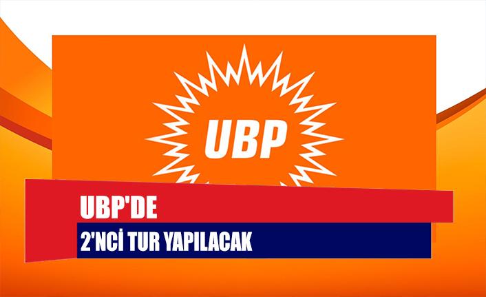 UBP'de 2'nci tur yapılacak