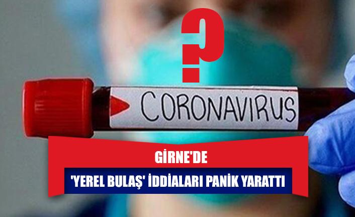 Girne'de 'yerel bulaş' iddiaları panik yarattı