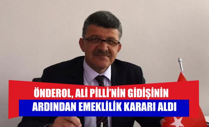 Önderol, Ali Pilli'nin gidişinin ardından emeklilik kararı aldı