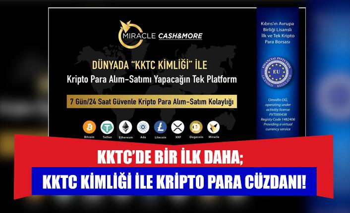 KKTC'de Bir İlk Daha;  KKTC Kimliği ile Kripto Para Cüzdanı!