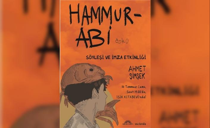 """""""HAMMURABİ"""" SÖYLEŞİ VE İMZA ETKİNLİĞİ YARIN"""