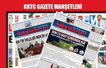 KKTC Gazetelerinin Manşetleri  / 15 Ağustos 2020