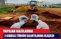 Yapılan kazılarda 3 Kıbrıslı Türkün kalıntılarına...