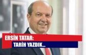 Ersin Tatar: Tarih Yazdık...
