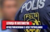 Uyuşturucu'dan 3 kişi tutuklandı