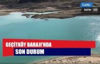 Geçitköy Barajı'nda son durum