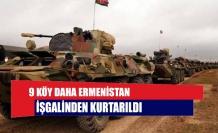 9 köy daha Ermenistan işgalinden kurtarıldı