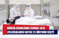 Dünya genelinde COVID-19'u atlatanların sayısı 23 milyonu geçti