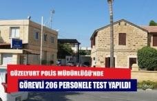 Güzelyurt Polis Müdürlüğü'nde görevli 206 personele test yapıldı