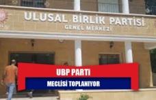 UBP Parti Meclisi toplanıyor