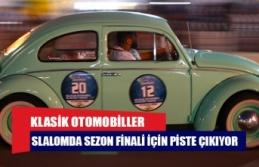 KLASİK OTOMOBİLLER SLALOMDA SEZON FİNALİ İÇİN PİSTE ÇIKIYOR