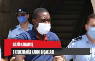 6 aylık hamile kadını bıçakladı