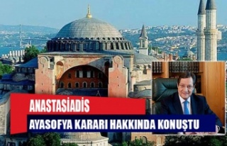 Anastasiadis, Ayasofya kararı hakkında konuştu:...