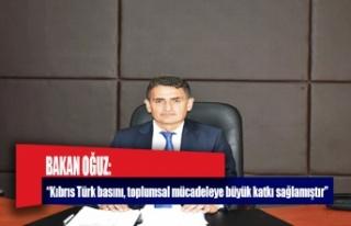 """Bakan Oğuz: """"Kıbrıs Türk basını, toplumsal..."""