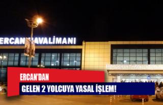 Ercan'dan gelen 2 yolcuya yasal işlem!