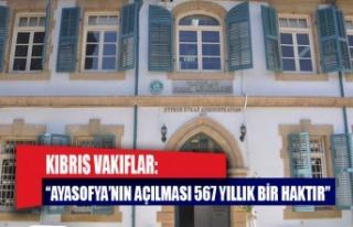 """Kıbrıs Vakıflar İdaresi: """"Ayasofya'nın..."""