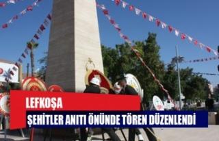 Lefkoşa Şehitler Anıtı önünde tören düzenlendi