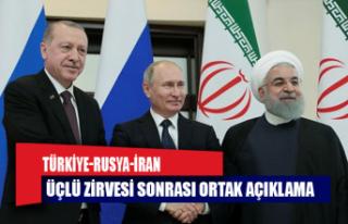 Türkiye-Rusya-İran Üçlü Zirvesi sonrası ortak...