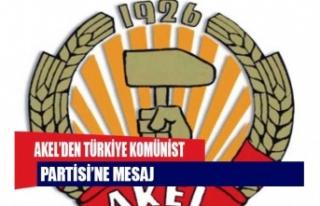 AKEL'den Türkiye Komünist Partisi'ne mesaj