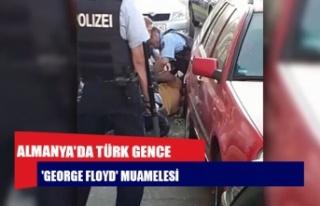 Almanya'da Türk gence 'George Floyd'...