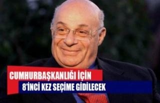 CUMHURBAŞKANLIĞI İÇİN 8'İNCİ KEZ SEÇİME...