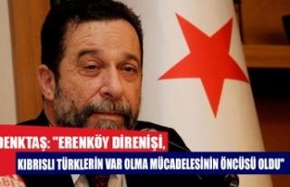 """Denktaş: """"Erenköy Direnişi, Kıbrıslı Türklerin..."""