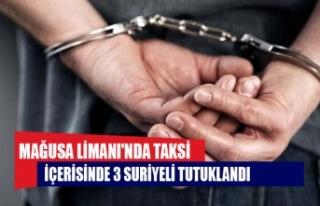 Mağusa Limanı'nda taksi içerisinde 3 Suriyeli...