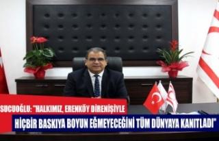 """Sucuoğlu: """"Halkımız, Erenköy Direnişi'yle..."""