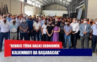 """Tatar: """"Kıbrıs Türk Halkı ekonomik kalkınmayı..."""