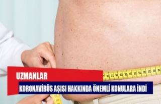 Uzmanlar uyardı: Koronavirüs aşısı obezlerde...