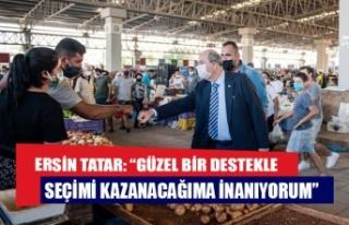 """Ersin Tatar: """"Güzel bir destekle seçimi kazanacağıma..."""