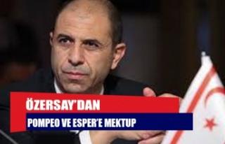 ÖZERSAY'DAN POMPEO VE ESPER'E MEKTUP