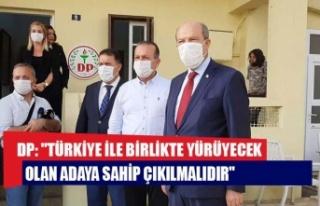 """DP: """"Türkiye ile birlikte yürüyecek olan adaya..."""