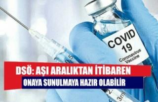 DSÖ: Aşı aralıktan itibaren onaya sunulmaya hazır...